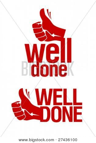 Well done signs with hand thumbs up symbol.