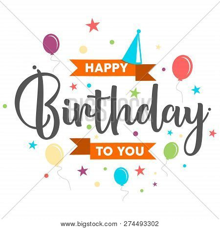 poster of Vector Colorful Letter Happy Birthday To You Concept Design. Letter Happy Birthday For Design Greeti