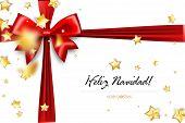 Feliz Navidad - Merry Christmas Spanish Greetings. Holiday Christmas Red Gift Silk Bow. Xmas Textile poster