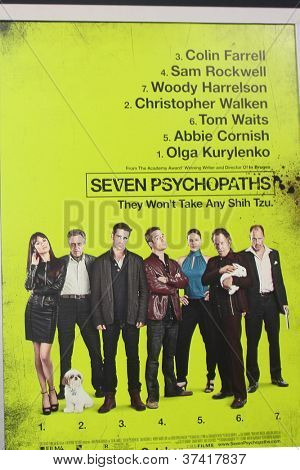"LOS ANGELES - OCT 30:  Seven Psychopaths Poster  at the ""Seven Psychopaths"" Premiere at Bruin Theater on October 30, 2012 in Westwood, CA"