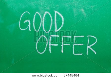 Words Good Offer on the green school board