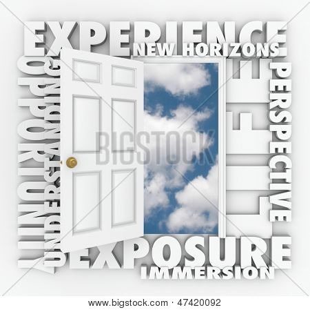 A door opens to expose a clear blue sky of opportunity with the words Exposure, New Horizons, Exposure, Immersion, Understanding, Perspective and Life