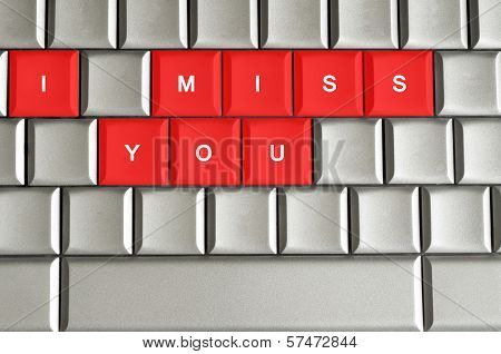 I Miss You Spelled On Metallic Keyboard