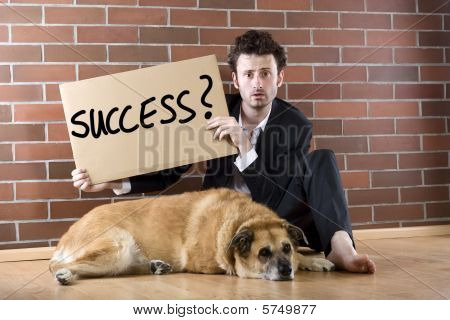 "Desperate Businessman Pleads With Sign ""success"""