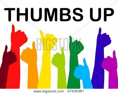 Thumbs Up Means All Right And Agree
