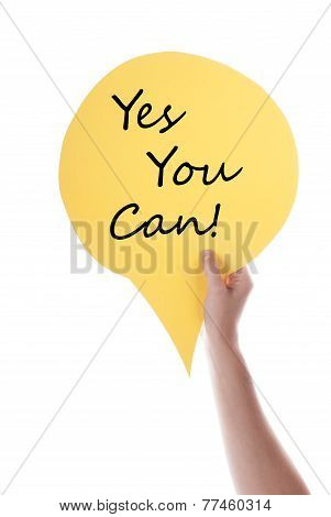 Yellow Speech Balloon With Yes You Can