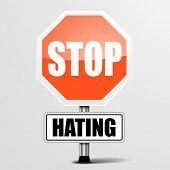 picture of stop hate  - detailed illustration of a red stop Hating sign - JPG