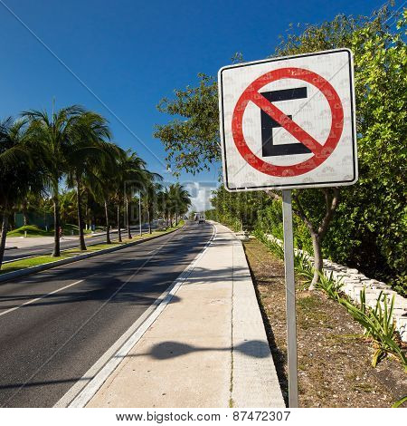 Mexico, Cancun - 5 March 2015: No Parking Sign On Caribbean Street