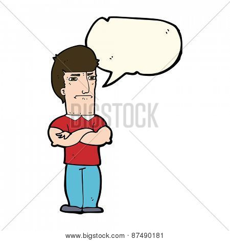 cartoon annoyed man with folded arms with speech bubble