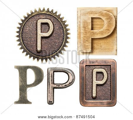 Alphabet made of wood and metal. Letter P