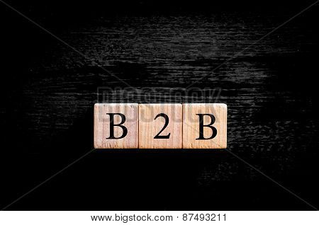 Acronym B2B- Business To Business Isolated With Copy Space
