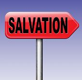 picture of jesus sign  - salvation trust in jesus and pray to god save your soul and belief in holy bible road sign with text and word  - JPG