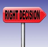 stock photo of wise  - right decision road sign choice decisions or direction for answers on questions choose wise way - JPG