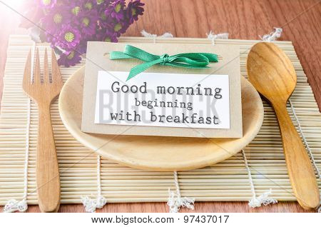 Good Morning Beginning With Breakfast Tag.