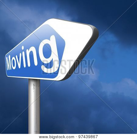 Moving or relocation relocate to other house or location