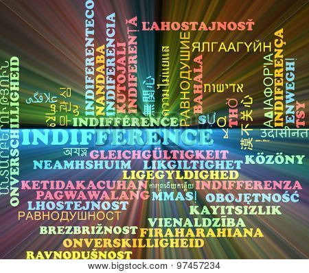 Background concept wordcloud multilanguage international many language illustration of indifference glowing light