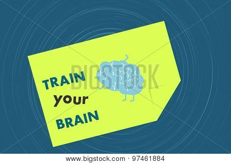 Train your brain message on yellow note