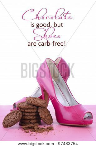 Pink High Heel Shoes And Chocolate Quote
