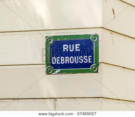 Paris, Rue Debrousse Old Street Sign