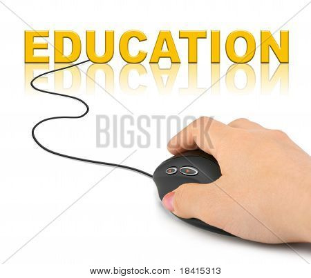 Hand with computer mouse and word Education