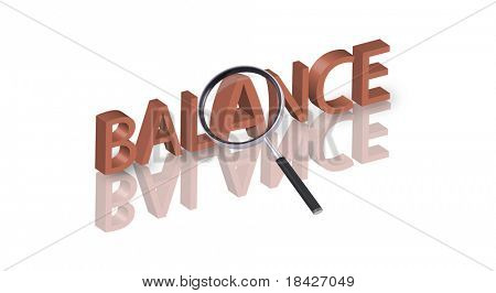 magnifying glass enlarging part of 3D word balance in red with reflections