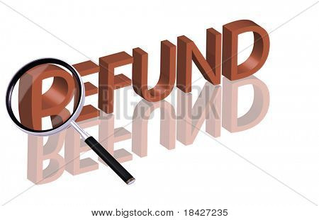 Magnifying glass enlarging part of red 3D word with reflection refund button refund icon