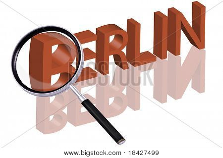 exploring city red letters in 3D part of word enlarged by magnifying glass Berlin city trip holiday tourism icon button travel traveling visit