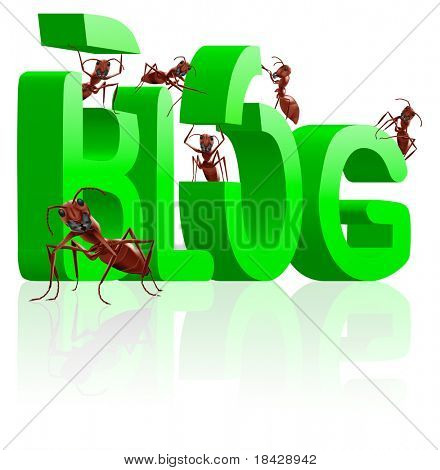 blog building ants as bloggers writing or building weblog in big 3D word