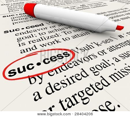 The word Success and its definition circled in a dictionary, defined to convey the meaning of a successful mission or objective