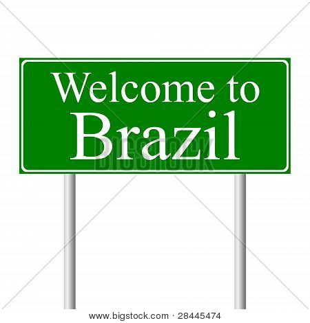 Welcome to Brazil, concept road sign