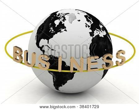 Business Inscription In Gold Letters Around The Earth