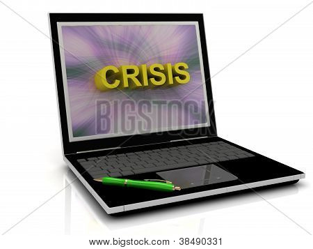 Crisis Message On Laptop Screen