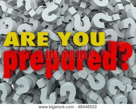 Die Frage, bist du bereit? vor dem Hintergrund der Fragezeichen zu bitten, zu bewerten, zu überprüfen oder zu bewerten