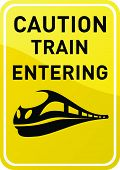 Caution train entering