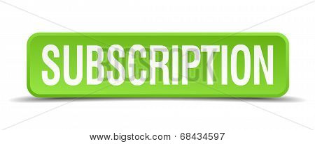 Subscription Green 3D Realistic Square Isolated Button