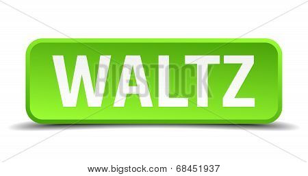 Waltz Green 3D Realistic Square Isolated Button