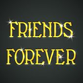stock photo of  friends forever  - Stylish golden text Friends Forever on black background - JPG