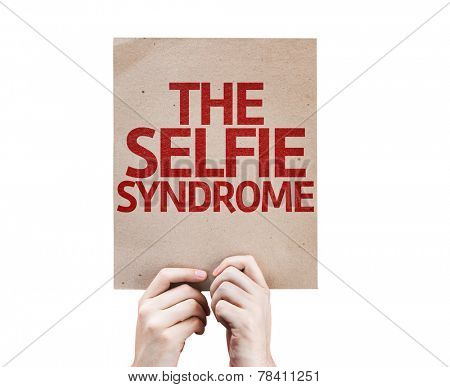The Selfie Syndrome card isolated on white background