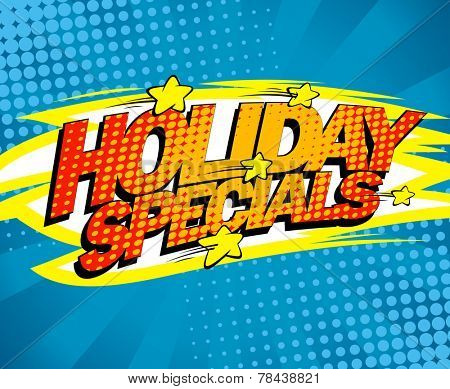 Holiday specials, pop-art sale design.