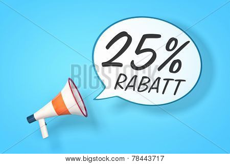 A megaphone with a speech bubble and the message 25 percent discount in German language