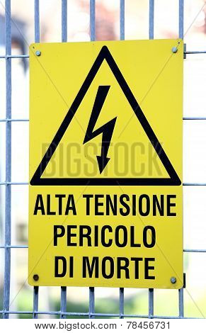 Sign With Potentially Fatal High Voltage In An Industrial Site