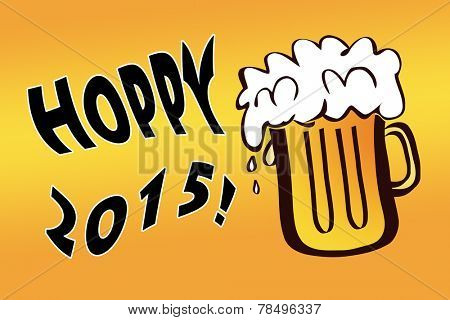 Hoppy 2015 with overflowing mug of beer - a witty play of words wishing beerful new year