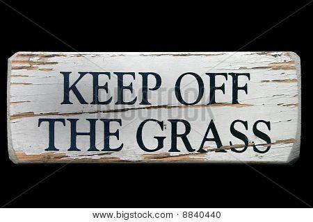 """Keep off the Grass"" Sign"