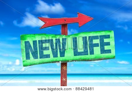 New Life sign with beach background