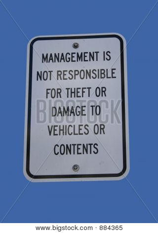 Management Is Not Responsible For Theft