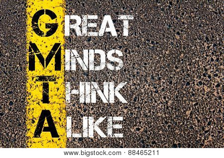 Business Acronym Gmta As Great Minds Think Alike