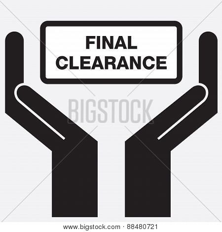 Hand showing final clearance sign icon.