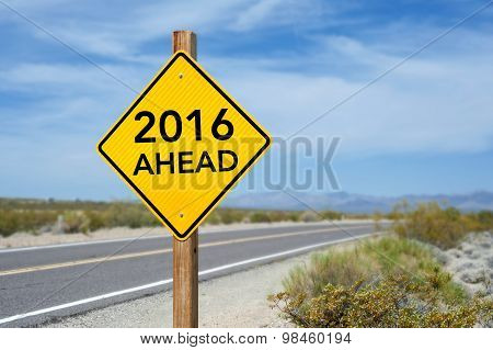 New Year 2016 Ahead Road Sign