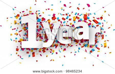 One year paper sign over confetti. Vector holiday illustration.