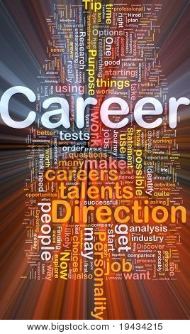 Background concept wordcloud illustration of career glowing light